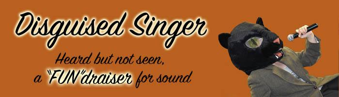 Disguised singer