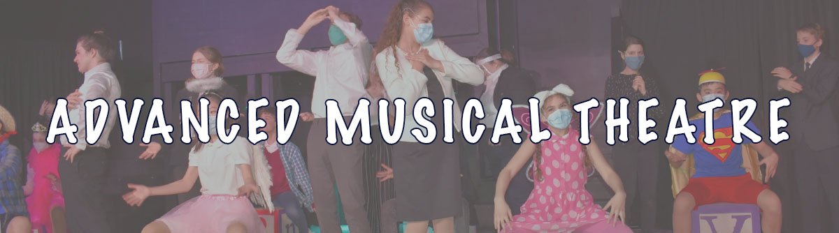 Advanced Musical Theatre Header 2021
